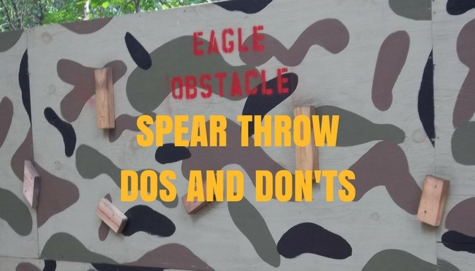 Spear throw dos and don'ts