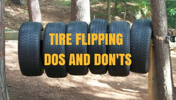 Dos and don'ts of tire flipping